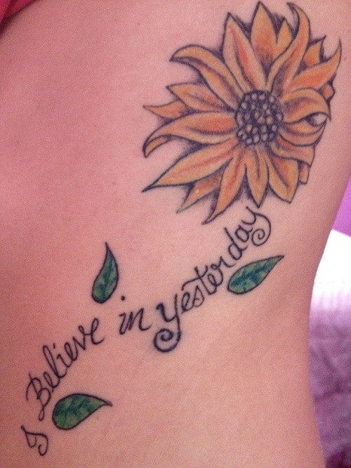 I Believe in Yesterday Quote with Sunflower Tattoo
