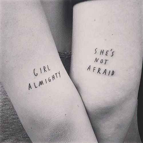Girl Almighty Friendship Tattoos Quotes
